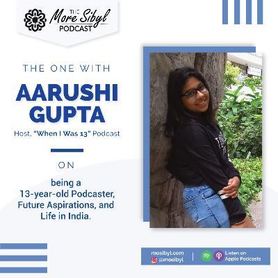 열셋의 순간  The One with Aarushi Gupta – Life of a 13-year-old Indian Podcaster: Episode 17 (2020)