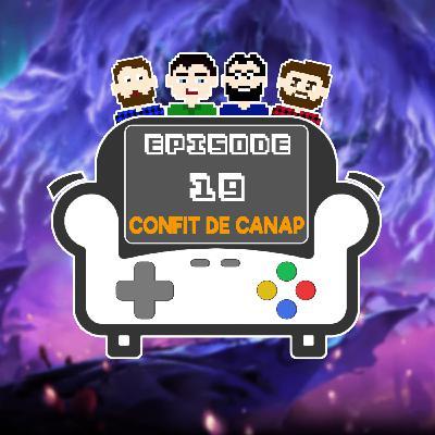 Episode 19 - Confit de canap