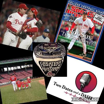 Two Dates and a Dash Podcast Episode 82:  Curt Schilling Shares the Real Story Behind the Infamous Bloody Sock Game