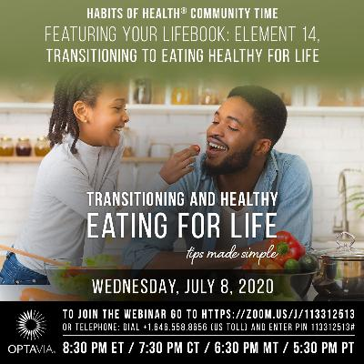 Your LifeBook, Element 14: Transitioning to Eating Healthy for Life