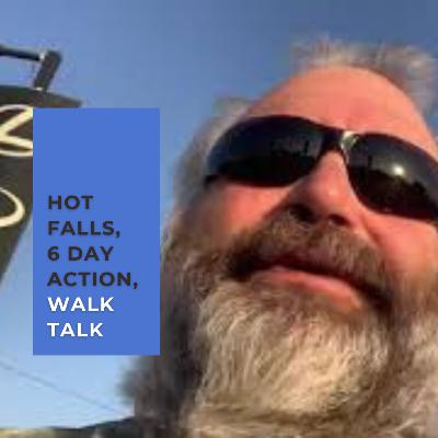 675. Hot Falls, 6 Day Action and why I don't like Fall | Walk Talk