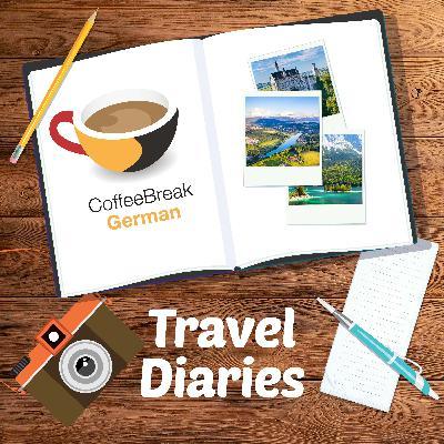 Wetter gut, alles gut - Coffee Break German Travel Diaries Episode 5