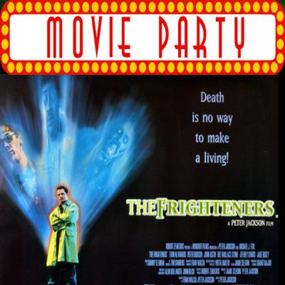 TPZP –Movie Party: Frightners