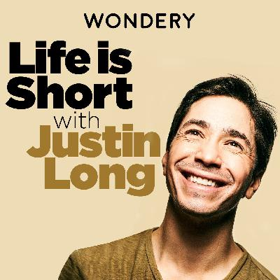 Wondery Presents Life is Short with Justin Long
