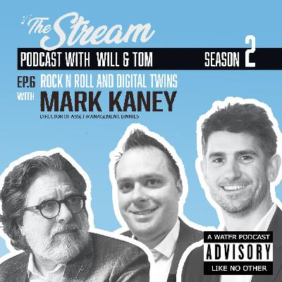 Ep 6: Rock 'n' rolll and digital twins with Mark Kaney