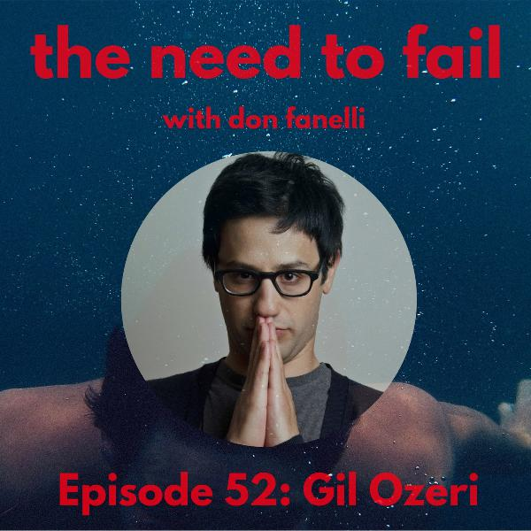 Episode 52: Gil Ozeri