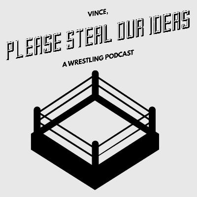 Vince Please Steal Our Ideas #9 - 5-29-2020