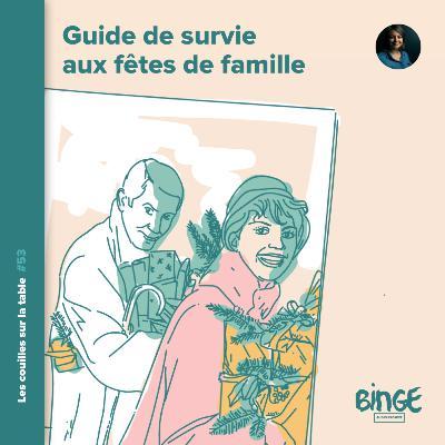 Guide de survie aux fêtes de famille