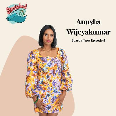 S2 Ep 6: Practicing Yoga, Accepting Our Humanity, #GetStretched with Anusha Wijeyakumar