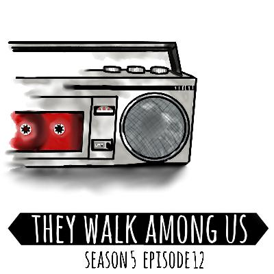 Season 5 - Episode 12