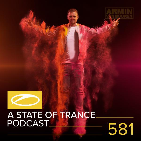 A State of Trance Official Podcast Episode 581