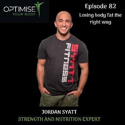 Jordan Syatt- Losing body fat the right way