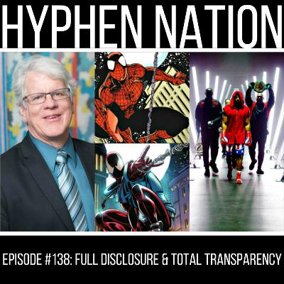 Episode #138: Full Disclosure & Total Transparency