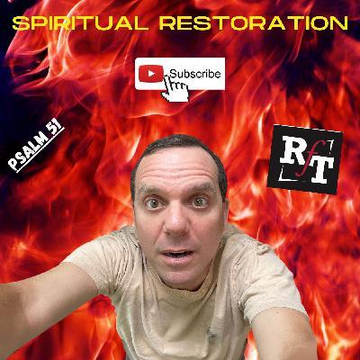 SPIRITUAL RESTORATION - 5:1:21, 11.27 AM
