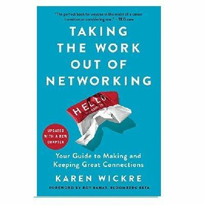 Podcast 781: Taking the Work Out of Networking with Karen Wickre