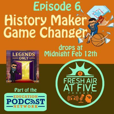 History Maker Game Change FAAF6