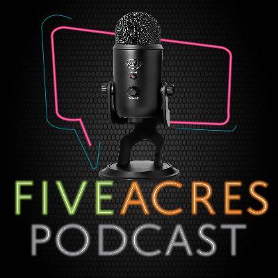 Five Acres Podcast Episode 1 Pt. 2: Mental Health Featuring Jorden & Doncella.