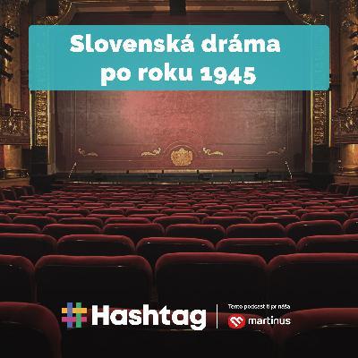 #Literatúra - Slovenská dráma po roku 1945