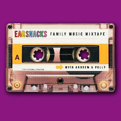 Ear Snacks Family Music Mixtape