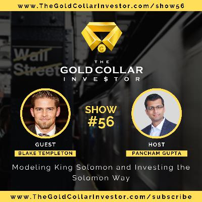 TGCI 56: Modeling King Solomon and Investing the Solomon Way