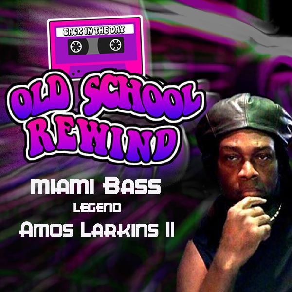 "Old School Music ""Miami Bass"" Legend Amos Larkins II"