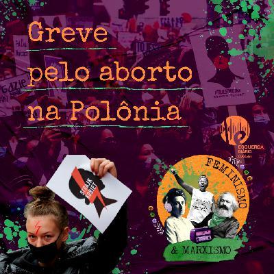 71: Greve pelo aborto na Polônia