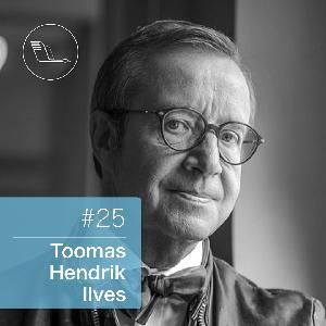 #025: President Toomas Hendrik Ilves – inimene, kes aitas Eesti maailmakaardile