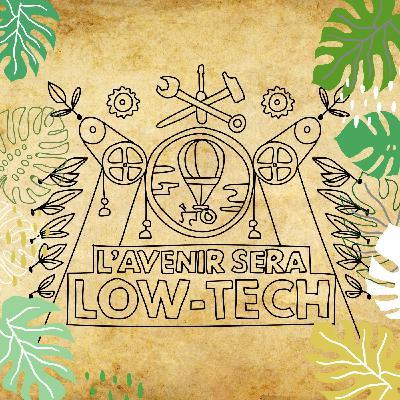 Vers une société low tech [Conférence Socialter]