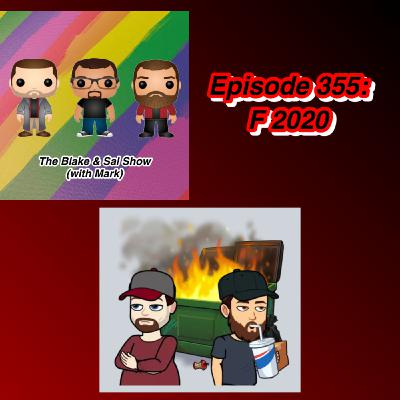 Episode 355: F 2020 (Special Guest: Mandy Reilly)