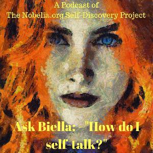 """54 Ask Biella: - """"How do I self-talk?"""""""
