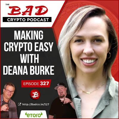 Making Crypto Easy with Deana Burke