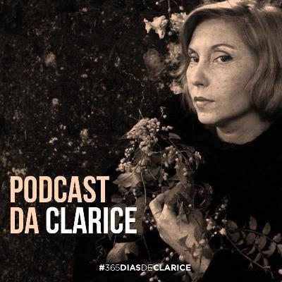 Para não esquecer - Clarice Lispector mostra muitas de suas faces