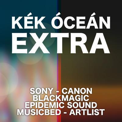 Új kamerák & Melyik zene licenszelő szolgáltatás a legjobb? | Kék Óceán Podcast Extra #32