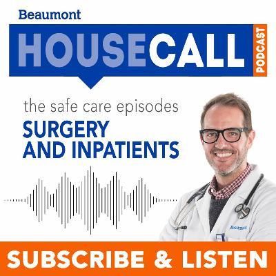 the Safe Care episodes: Surgery & Inpatient Care