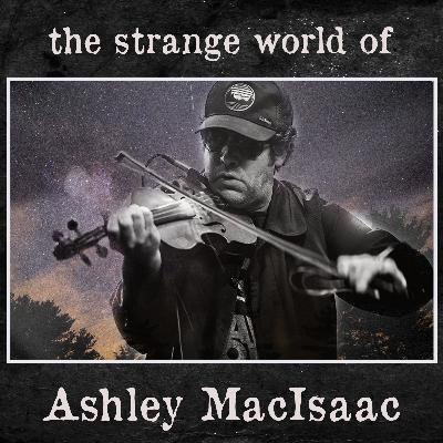 the Strange World of Ashley MacIsaac