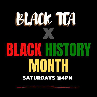 Black Tea: February Special
