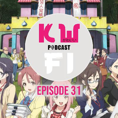 Episode 31 - The best anime to watch when Isolated