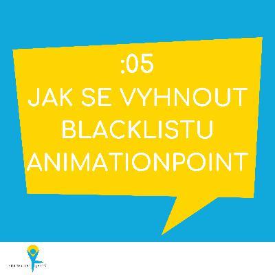 Jak se vyhnout BLACKLISTU AnimationPoint