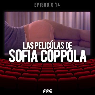 EP 014 | Las películas de Sofia Coppola