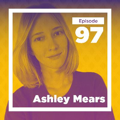Ashley Mears on Status and Beauty