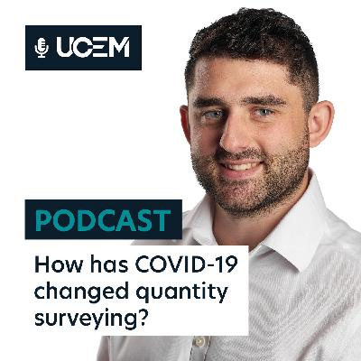 How has COVID-19 changed quantity surveying?