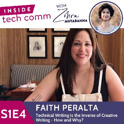S1E4 Technical writing is the inverse of creative writing - How and Why? with Faith Peralta