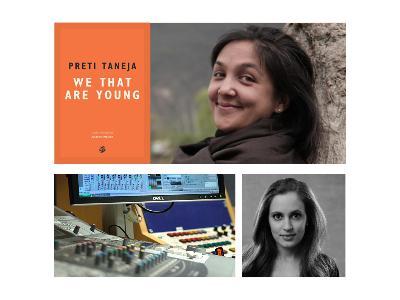 156: Preti Taneja, Francesca Segal and narrator David Monteath
