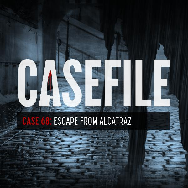 Case 68: Escape from Alcatraz