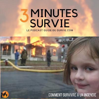 🔥 18 astuces pour survivre à un incendie