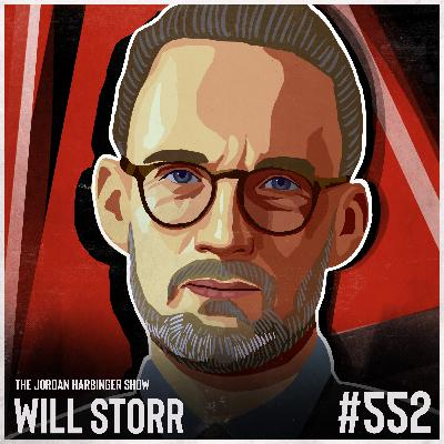 552: Will Storr | Understanding Social Position and the Status Game