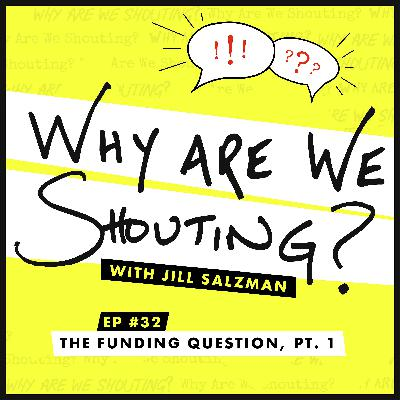 The Funding Question, Pt. 1