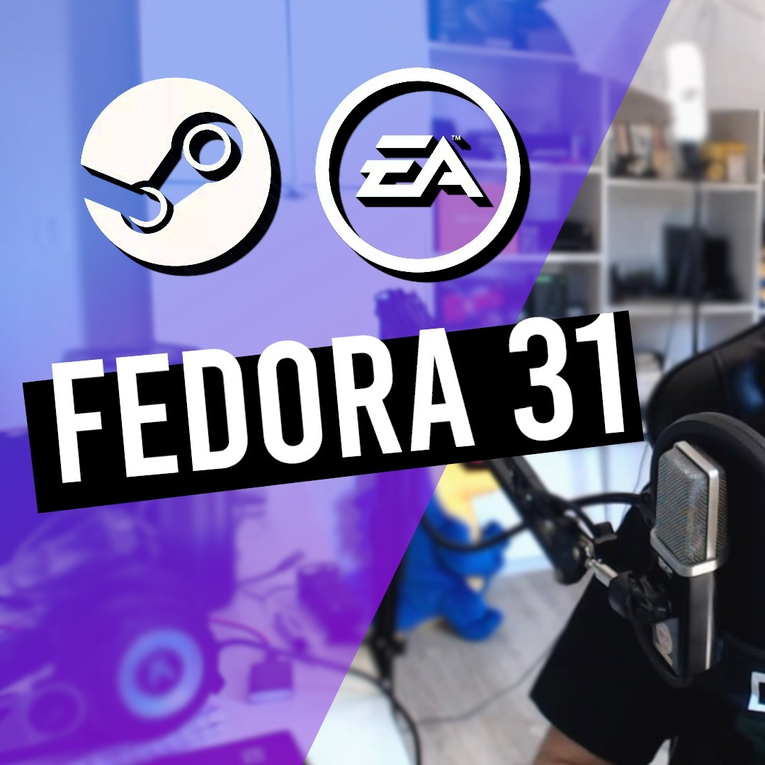 Fedora roubando corações! 💘 EA e Steam, Facebook e Fake News - DFS