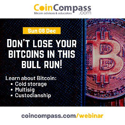 Don't lose your bitcoins in this bull run: FREE Webinar (6 Dec, 2020)