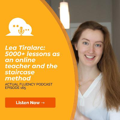 AFP 165 - Lea Tiralarc: 5000+ lessons as an online teacher and the staircase method